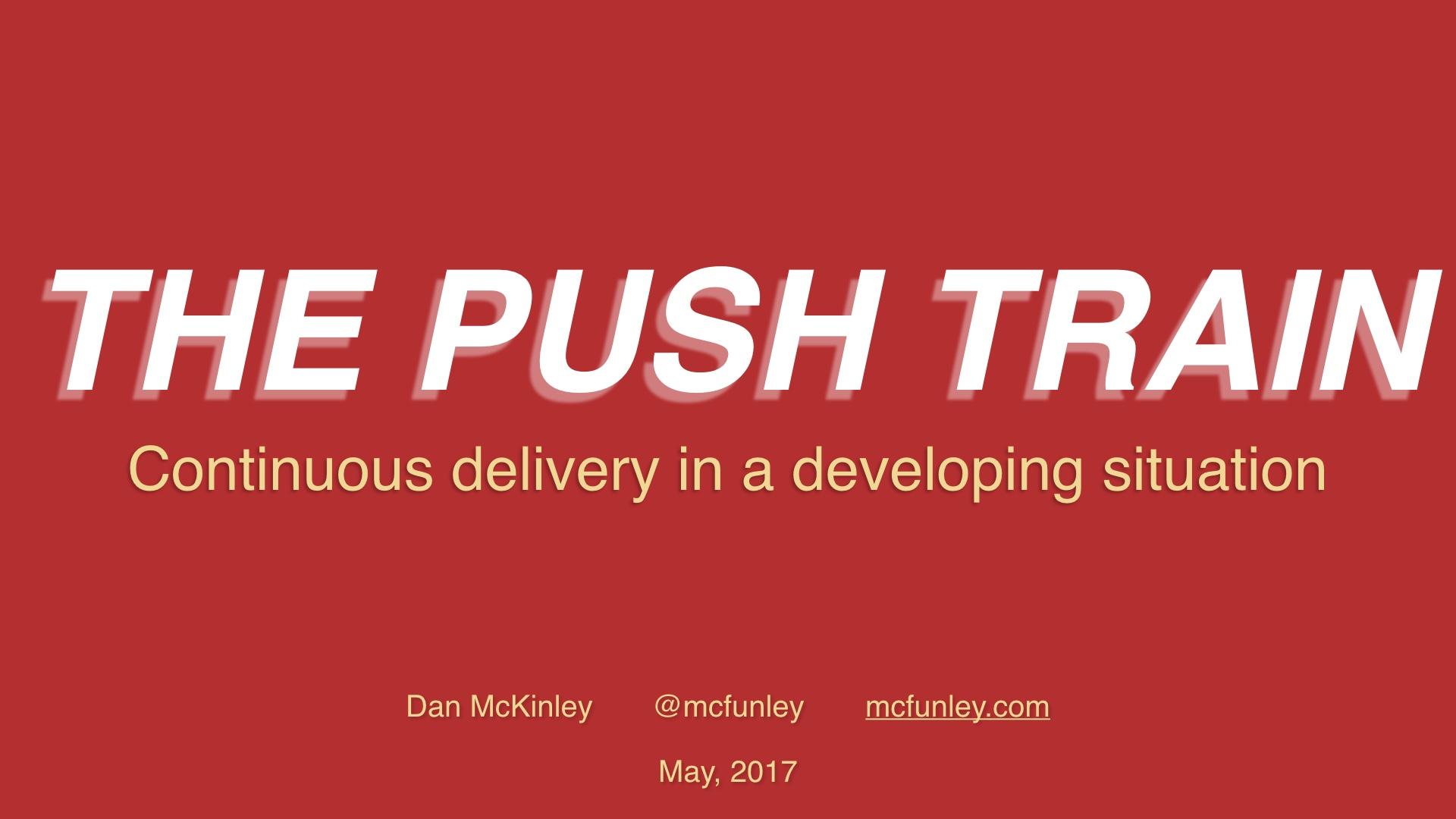 The Push Train